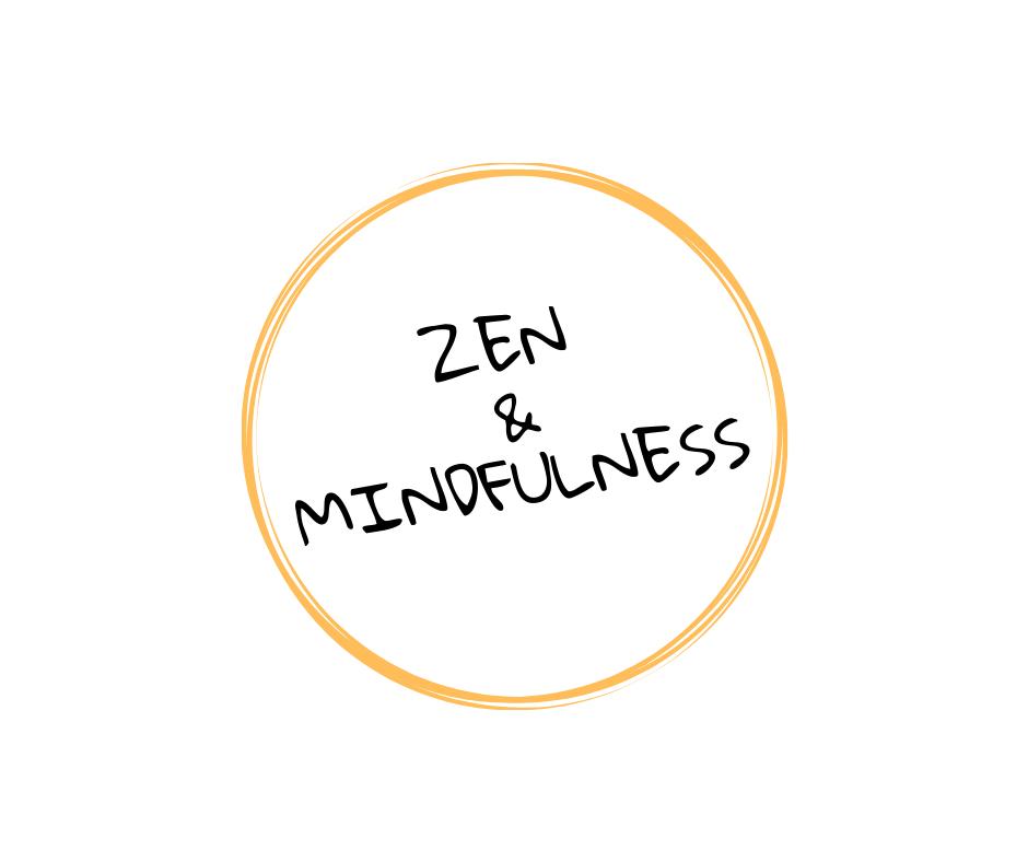 Zen & Mindfulness